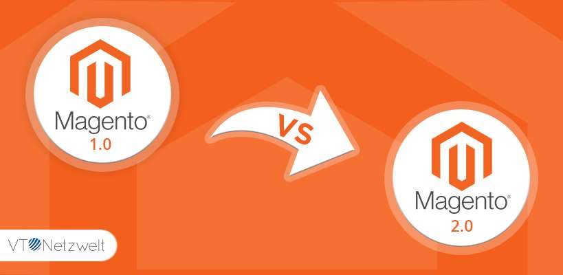 Magento 2 vs Magento 1 - Is the Upgrade Worth It? | VT Netzwelt
