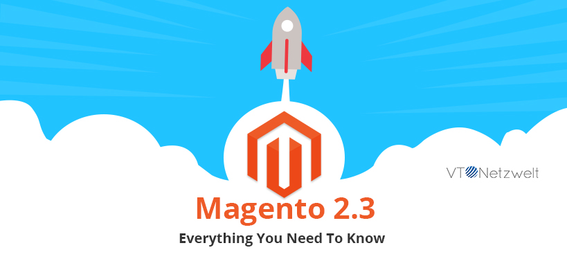Magento 2.3 – Everything You Need To Know