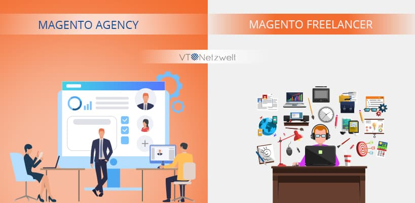 Magento Agency vs. Magento Freelancer - What to choose | VT Netzwelt