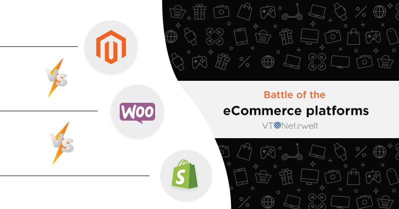 Magento vs. Shopify vs. WooCommerce - Battle of eCommerce Platforms